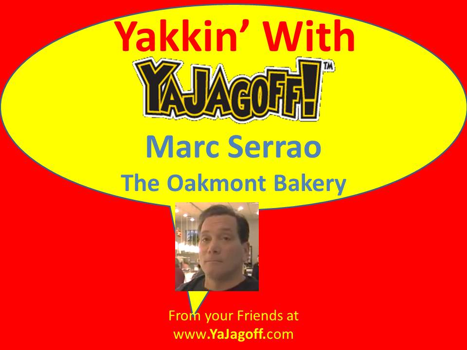 Ya Jagoff Yakkin 39 With Ya Jagoff The Oakmont Bakery