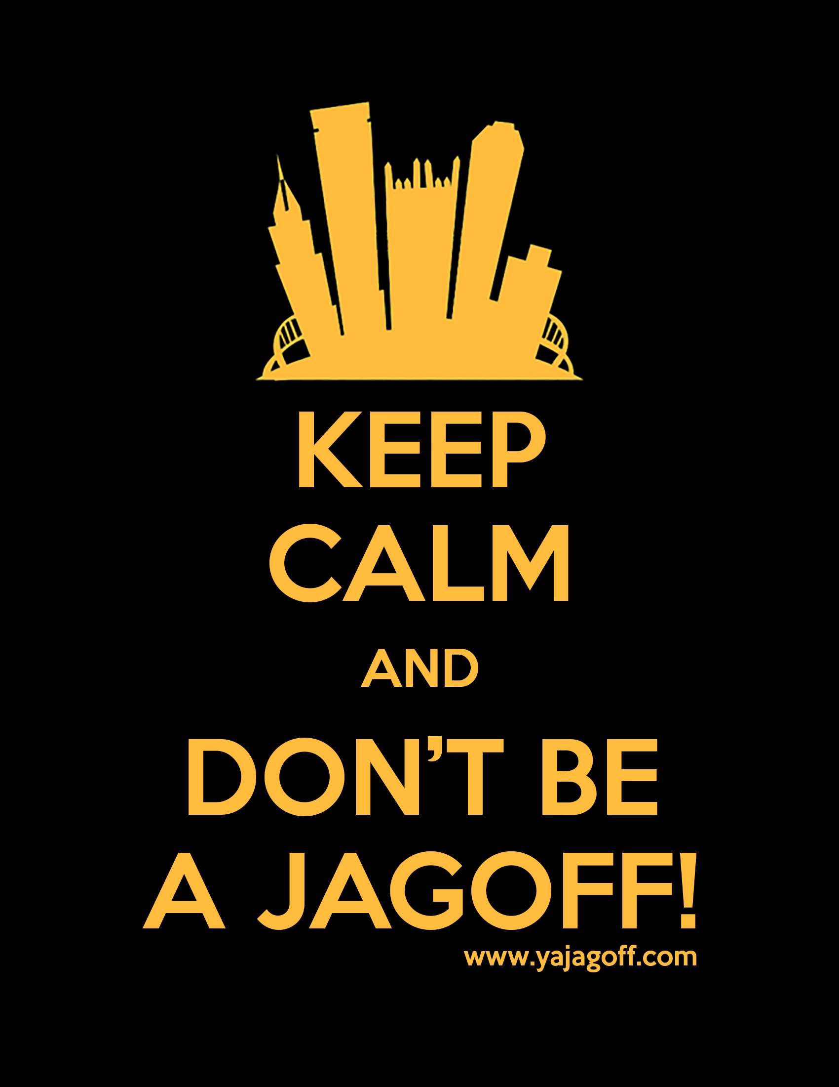 Keep Calm Jagoff shirt