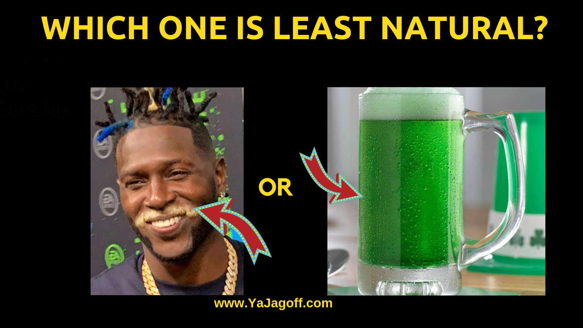 Ya Jagoff Green Beer Or Antonio Brown S Blonde Mustache