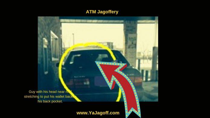 ATM Jagoffs