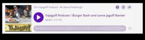 YaJagoff Podcast Burger Bash