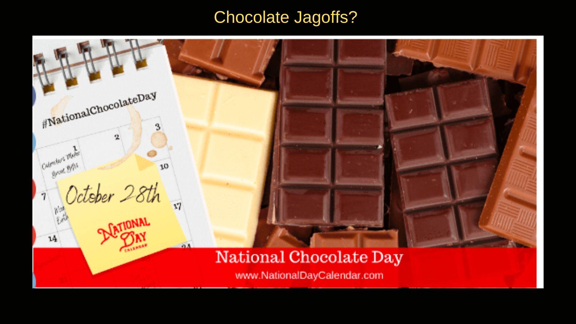 chocolate day YaJagoff Podcast