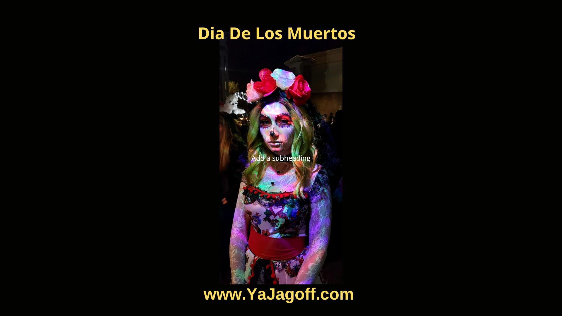 YaJagoff DiaDe Los Muertos