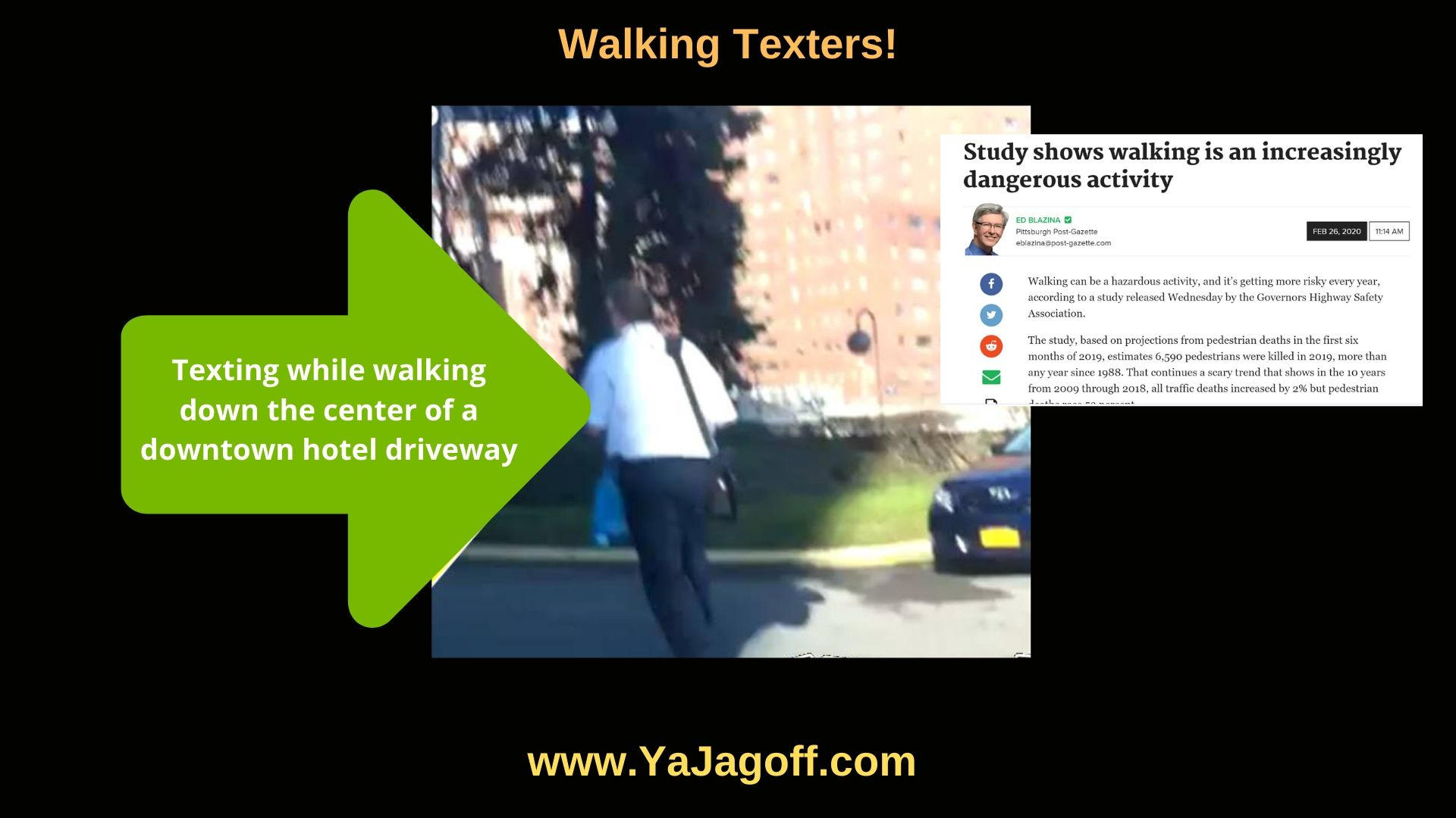 YaJagoff Walking While Texting