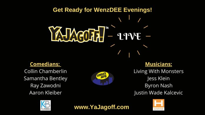 YaJagoff Live Coming with Comedians and Musicians