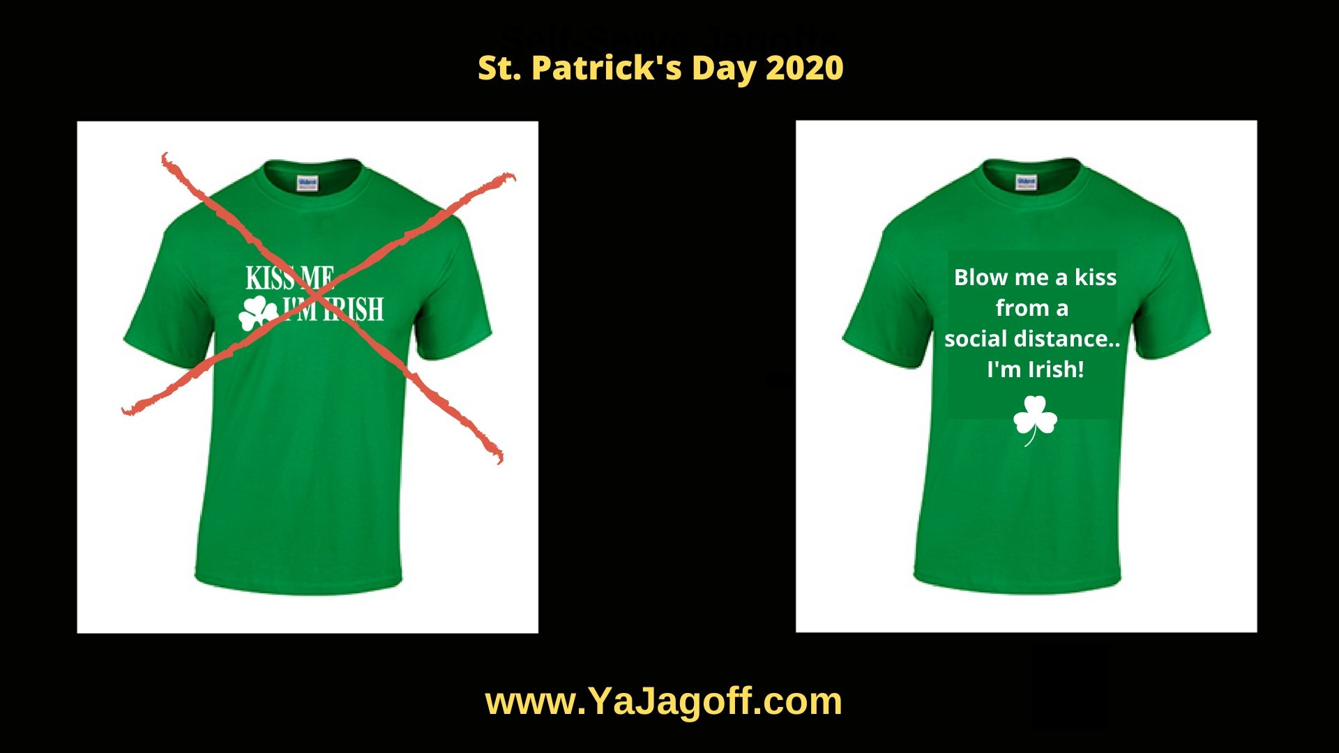 YaJagoff Podcast Coronavirus St. Patrick's Day