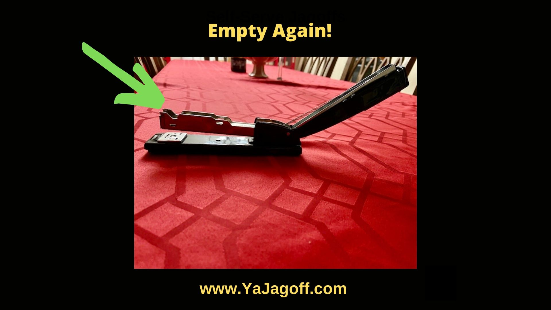 YaJagoff Podcast Stapler Jagoffs at Work