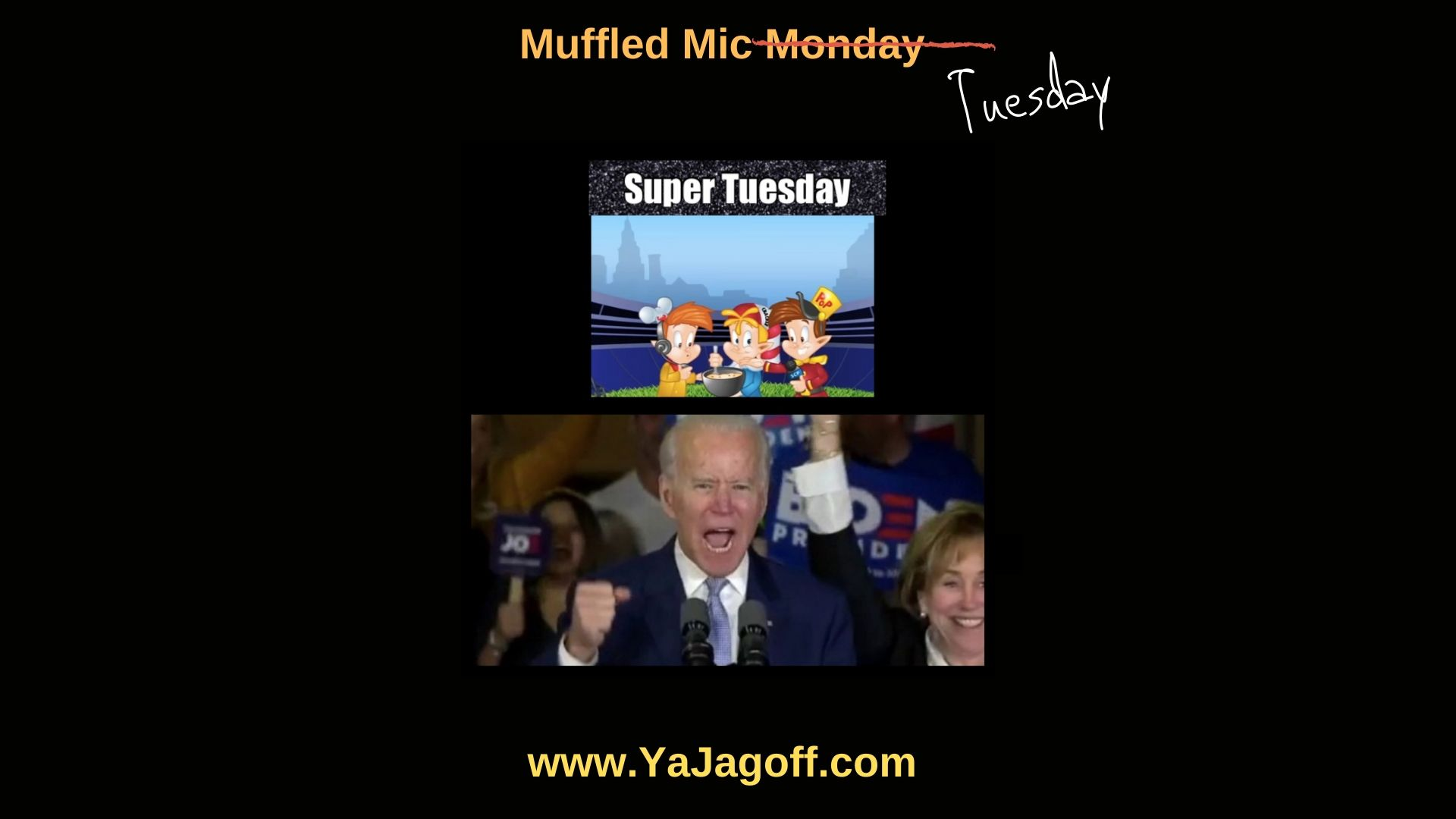 Super Tuesday Jagoffs