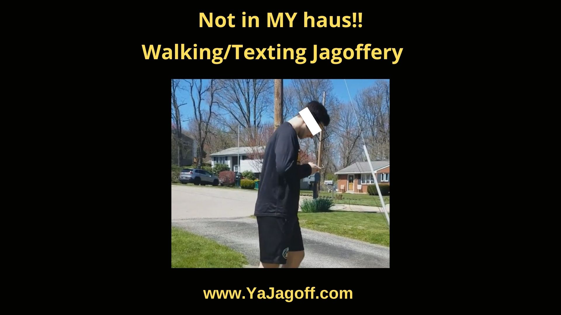 YaJagoff Podcast Walker