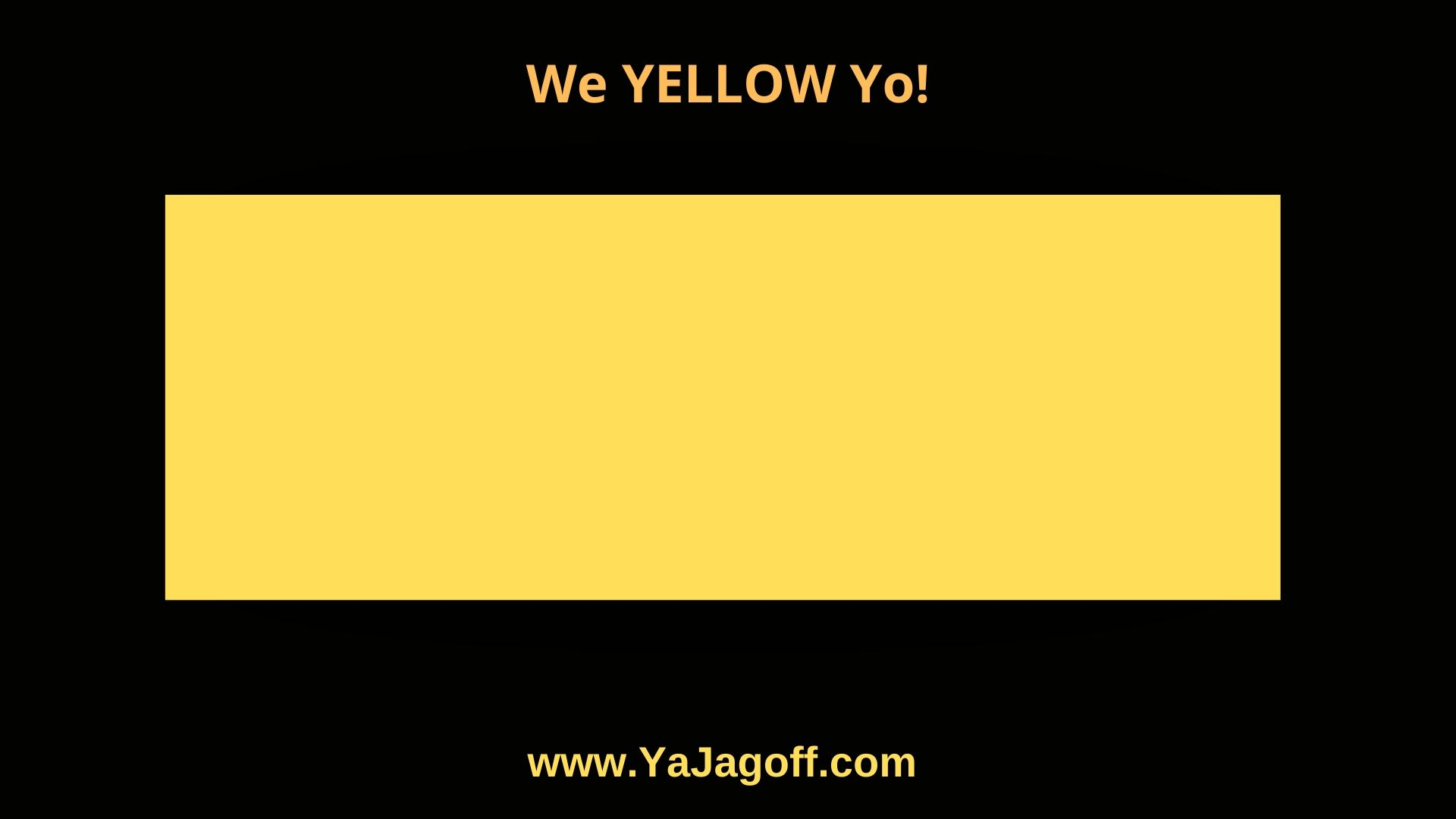 YaJagoffs are moving to Yellow