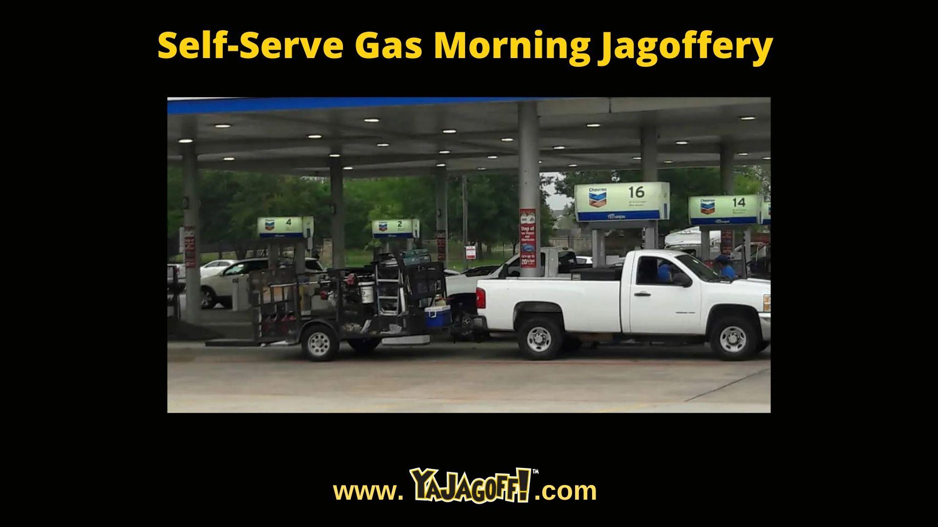 YaJagoff Blog Post Self Serve Gas