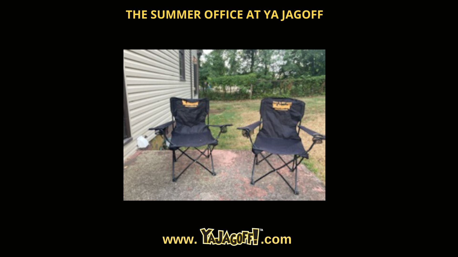 YaJagoff Podcast Summer Office