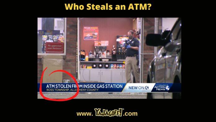YaJagoff Blog Stolen ATM