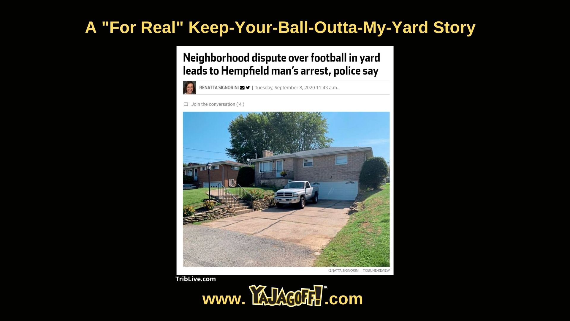 YaJagoff Blog Bad Neighbors