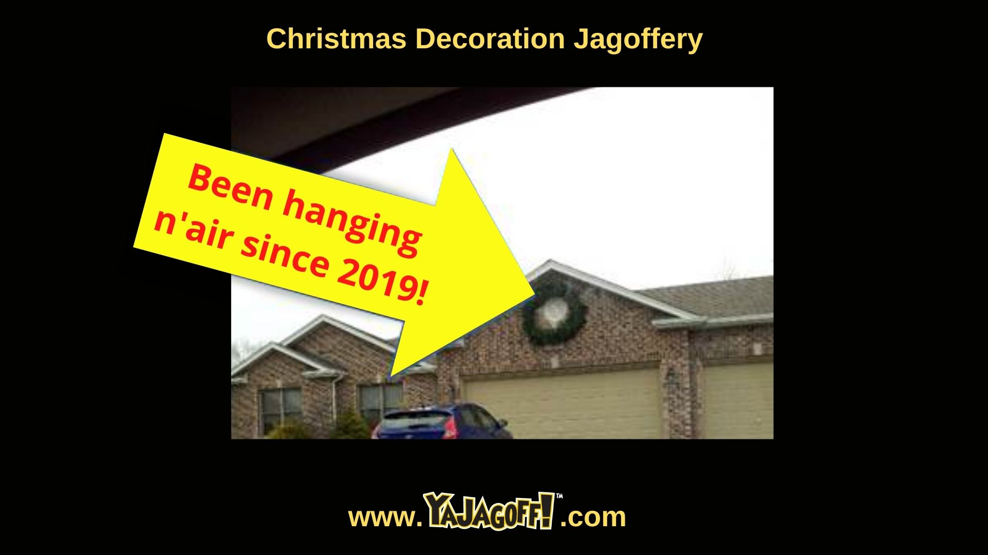 Christmas Decorations Jagoffs