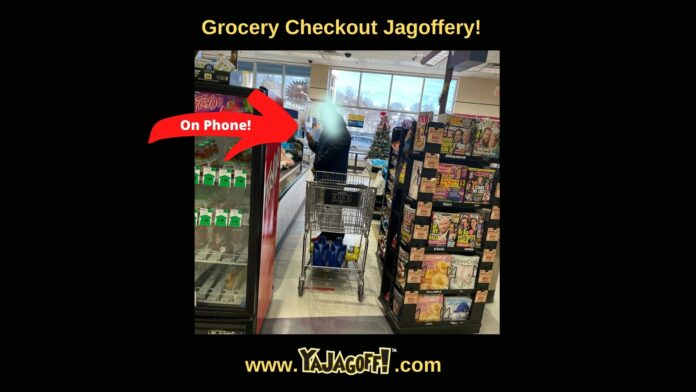 Grocery store jagoffs